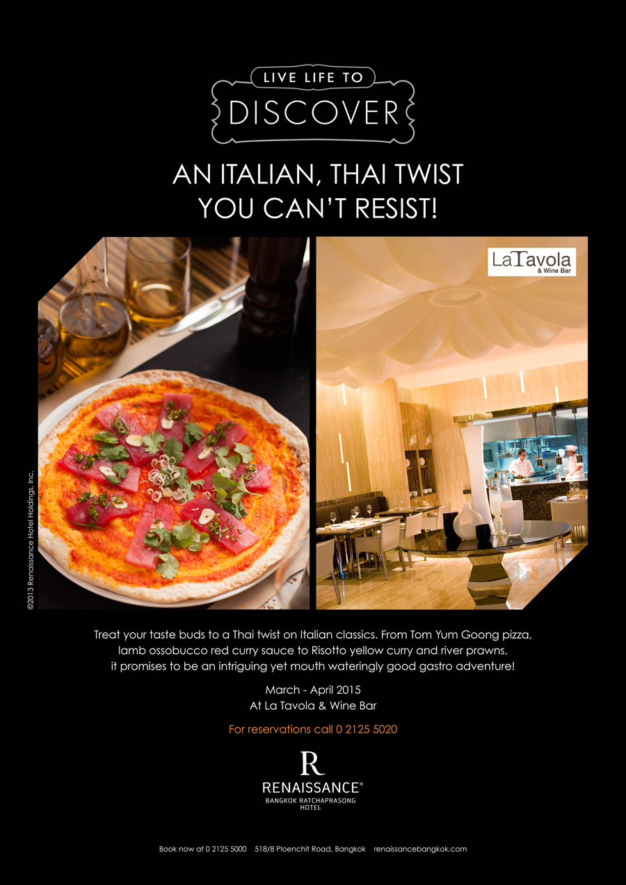 Live Life to Discover at the Renaissance Bangkok with an Italian, Thai Twist you cannot resist.