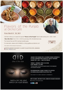 Need a boost to your taste buds, be sure to visit Sheraton Grande Sukhumvit's Orchid Cafe for some flavors of the Punjab. Or awaken your senses with Dine in the Dark concept in total darkness by the visually impaired.